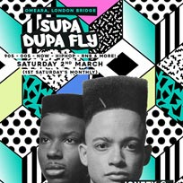 Supa Dupa Fly x Omeara at Omeara on Saturday 2nd March 2019