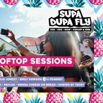 Supa Dupa Fly x Rooftop Sessions Brixton x Bank Holiday at Prince of Wales on Monday 27th May 2019