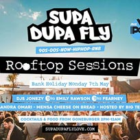 Supa Dupa Fly x Rooftop Sessions Brixton at Prince of Wales on Monday 7th May 2018