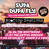 Supa Dupa Fly x Rooftop Sessions at Queen of Hoxton on Sunday 26th June 2016