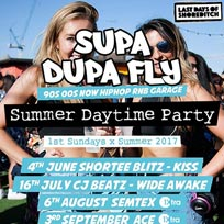 Supa Dupa Fly x Summer Daytime Party at Last Days of Shoreditch on Sunday 4th June 2017