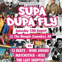 Supa Dupa Fly at The Laundry Building on Saturday 13th August 2016