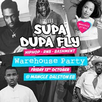 Supa Dupa Fly x Warehouse Party at The Laundry Building on Friday 13th October 2017