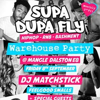 Supa Dupa Fly x Warehouse Party at The Laundry Building on Friday 8th September 2017