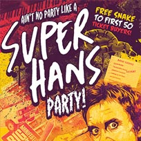 Super Hans Party! at Scala on Saturday 16th September 2017