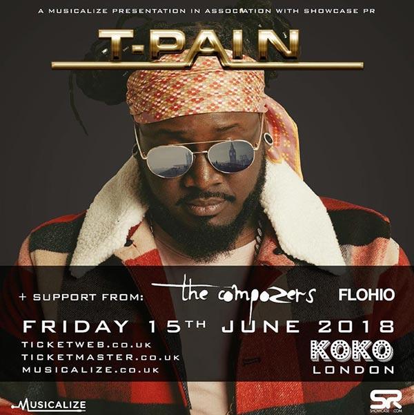 T-Pain at KOKO on Friday 15th June 2018