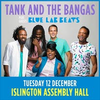 Tank and the Bangas at Islington Assembly Hall on Tuesday 12th December 2017