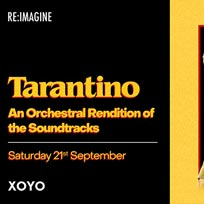 Tarantino at XOYO on Saturday 21st September 2019