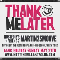 Thank Me Later at Notting Hill Arts Club on Sunday 27th May 2018