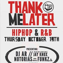Thank Me Later at Notting Hill Arts Club on Thursday 19th October 2017