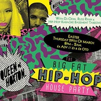 The Big Fat at Hip-hop House Party at Queen of Hoxton on Thursday 29th March 2018