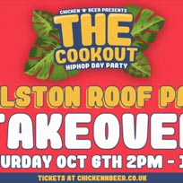 The Cookout at Dalston Roof Park on Saturday 6th October 2018
