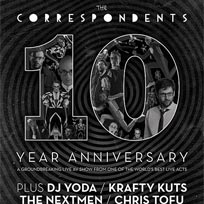 The Correspondents 10 Year Anniversary at Soundcrash on Friday 8th December 2017