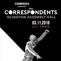 The Correspondents at Islington Assembly Hall on Saturday 3rd November 2018