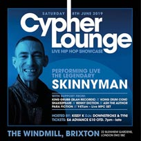 The Cypher Lounge at The Windmill Brixton on Saturday 8th June 2019