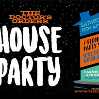 TDO House Party at Paradise by way of Kensal Green on Saturday 13th April 2019