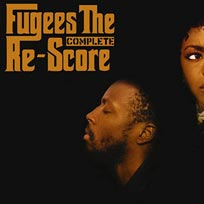 Fugees: The Complete Re-Score at XOYO on Saturday 3rd February 2018