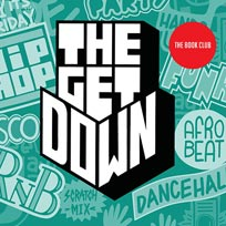 The Get Down at Book Club on Friday 29th November 2019