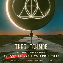The Glitch Mob at Village Underground on Wednesday 25th April 2018