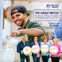 The Great British Drake Off at The Garage on Saturday 26th November 2016