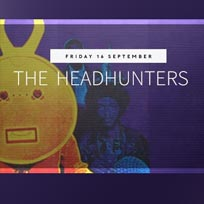 The Headhunters at Jazz Cafe on Friday 16th September 2016