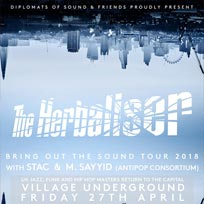 The Herbaliser at Village Underground on Friday 27th April 2018