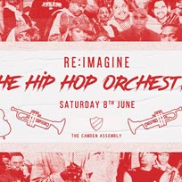 The hip Hop Orchestra at Camden Assembly on Saturday 8th June 2019