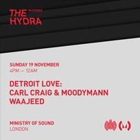 The Hydra: In Stereo at Ministry of Sound on Sunday 19th November 2017