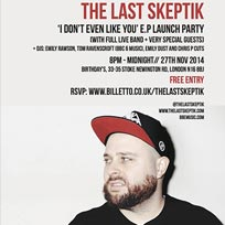 The Last Skeptik EP Launch