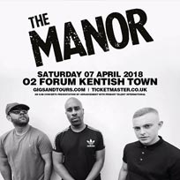 The Manor at SJM Concerts on Saturday 7th April 2018