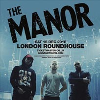 The Manor at The Roundhouse on Saturday 15th December 2018