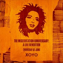The Miseducation Anniversary at XOYO on Thursday 7th June 2018