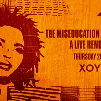 The Miseducation Anniversary at XOYO on Thursday 26th July 2018