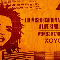The Miseducation Anniversary at XOYO on Wednesday 17th October 2018