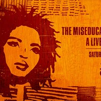 The Miseducation Anniversary at Jazz Cafe on Saturday 26th August 2017
