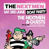 The Nextmen Boat Party at Temple Pier on Saturday 3rd June 2017
