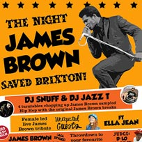 The Night James Brown Saved Brixton at Hootananny on Saturday 23rd December 2017