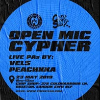 Open Mic Cypher at Chip Shop BXTN on Thursday 23rd May 2019