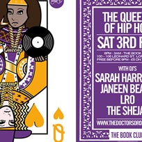 Queens of Hip Hop at Book Club on Saturday 3rd February 2018
