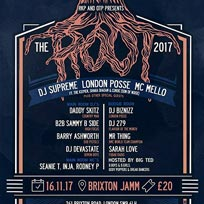The Root 2017 at Brixton Jamm on Thursday 16th November 2017
