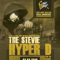 The Stevie Hyper D Pop-Up at Chip Shop BXTN on Sunday 3rd February 2019