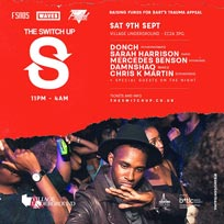 The Switch Up at Village Underground on Saturday 9th September 2017