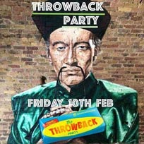 The Throwback Party at Fu Manchu on Friday 10th February 2017