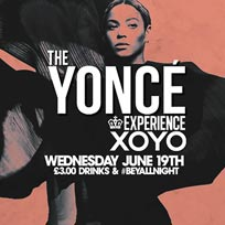 The Yoncé Experience at XOYO on Wednesday 28th August 2019