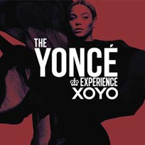 The Yoncé Experience at XOYO on Wednesday 1st June 2016