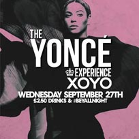 The Yoncé Experience at XOYO on Wednesday 27th September 2017