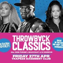 Throwback Classics at Trapeze on Friday 27th April 2018