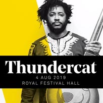 Thundercat at Royal Festival Hall on Sunday 4th August 2019