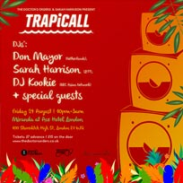 TRAPiCALL at Ace Hotel on Friday 24th August 2018
