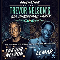 Trevor Nelson's Soul Nation Big Christmas Party  at KOKO on Saturday 8th December 2018